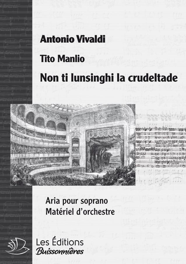 Vivaldi : non ti lusinghi la crudeltade, chant et orchestre