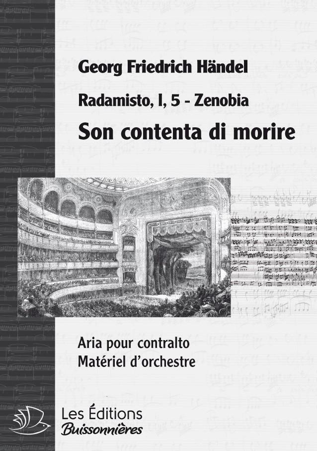 Handel : Son contenta di morire (Radamisto), chant et orchestre