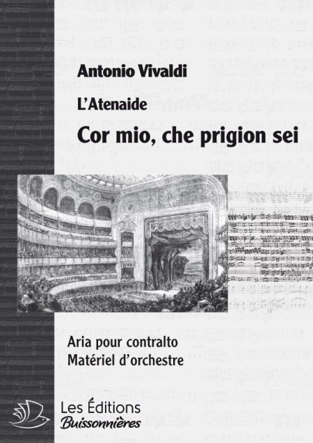 Vivaldi : Cor mio che prigion sei (Atenaide), chant et orchestre