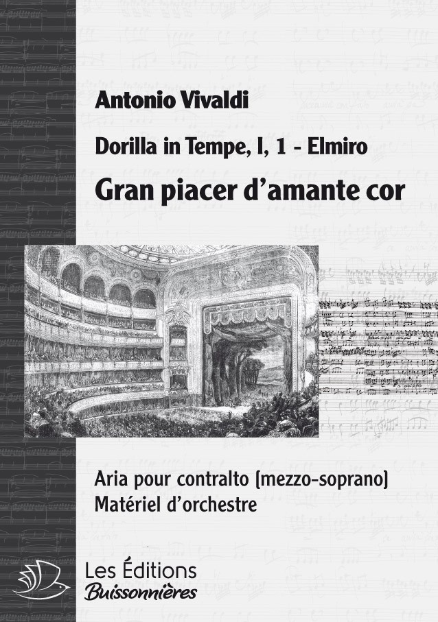Vivaldi : Gran placer d'amante cor (Dorilla in Tempe), chant et orchestre