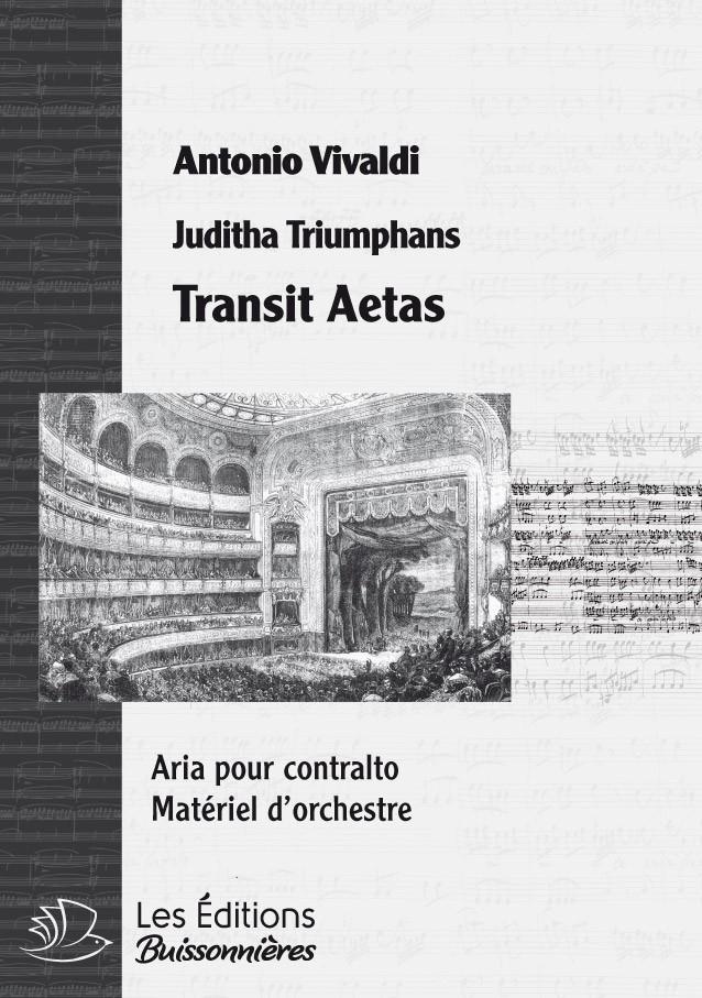 Vivaldi : Transit aetas (Judith Triumphans), chant et orchestre
