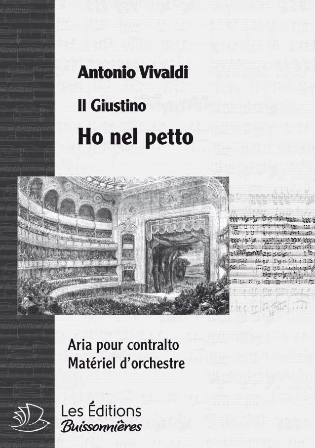 Vivaldi : Ho nel petto un cor si forte / Sorte che m'invasti (Giustino), chant et orchestre