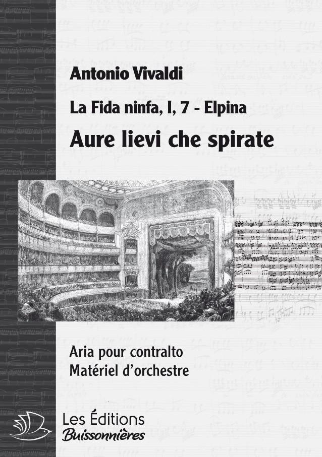 Vivaldi : Aure lievi, che spirate (La fida ninfa), chant et orchestre