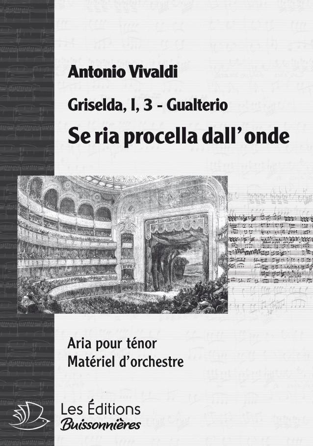 Vivaldi, Se ria procella sorge dal'onde, Griselda, chant et orchestre
