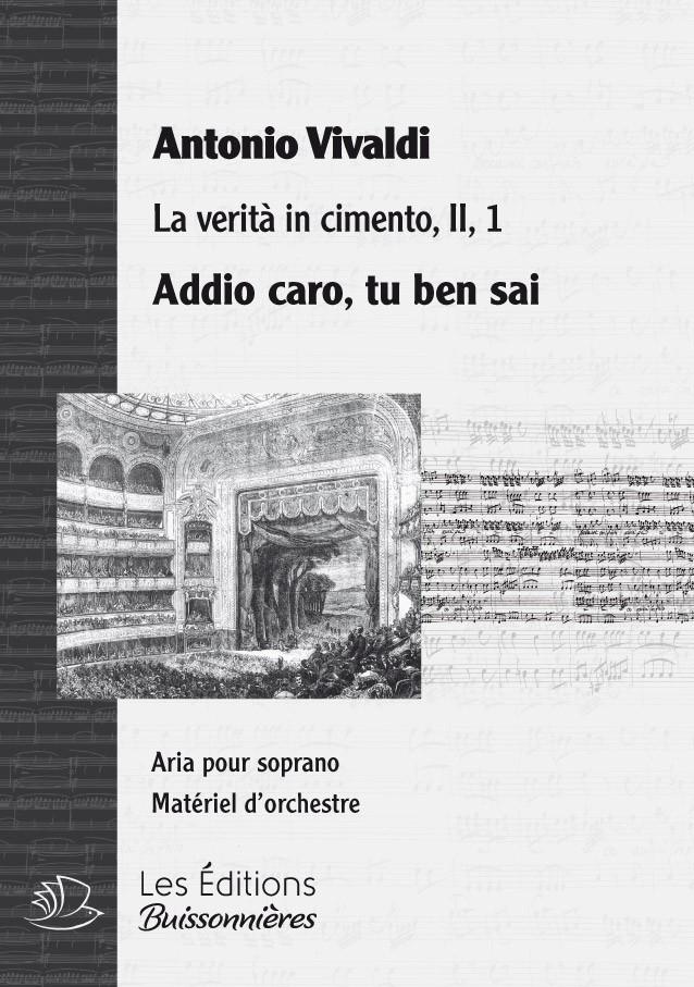 Vivaldi : Addio caro, tu ben sai (La verita in cimento) chant & orchestre