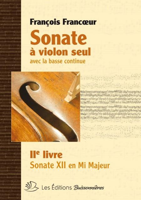 François Francoeur : Sonates à violon seul avec la basse continue, livre 2, sonate 6