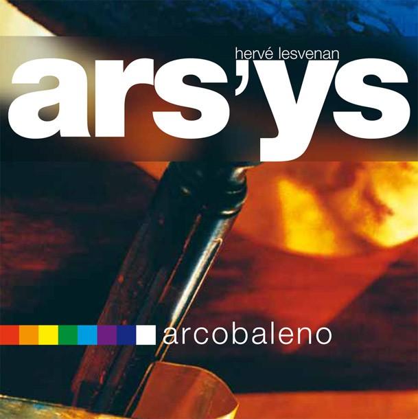 ARS'Ys : Arcobaleno, CD
