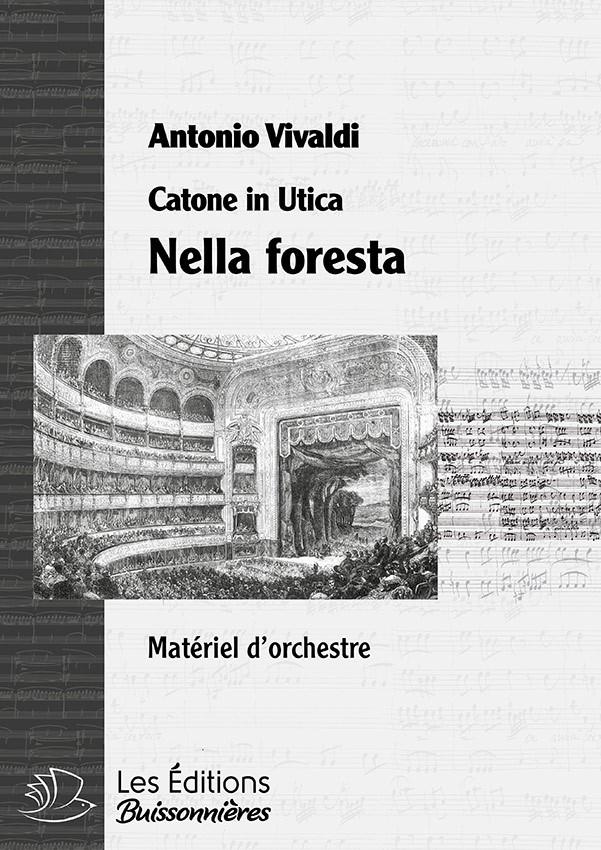 Vivaldi : Nella foresta (Catone in Utica), chant & orchestre