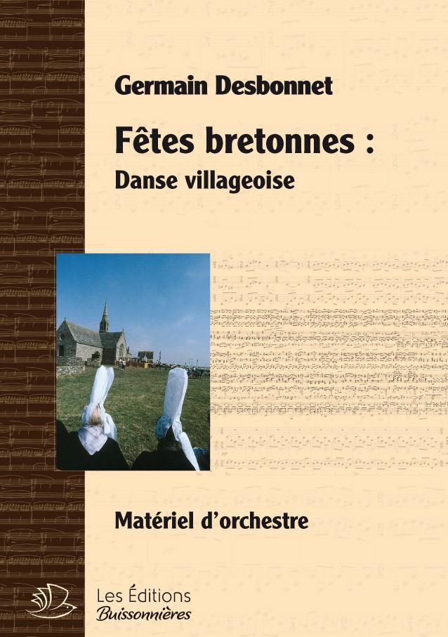 Germain Desbonnet Fêtes bretonnes pour orchestre - danse villageoise