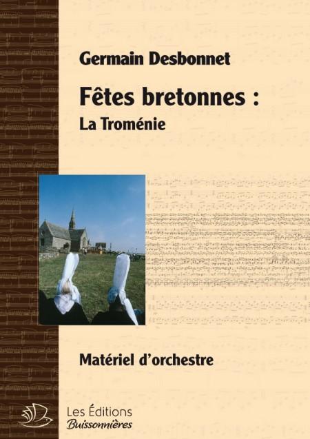 Germain Desbonnet Fêtes bretonnes pour orchestre - La troménie
