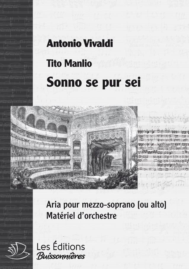 Vivaldi : Sonno se pur sei (Tito Manlio), chant & orchestre