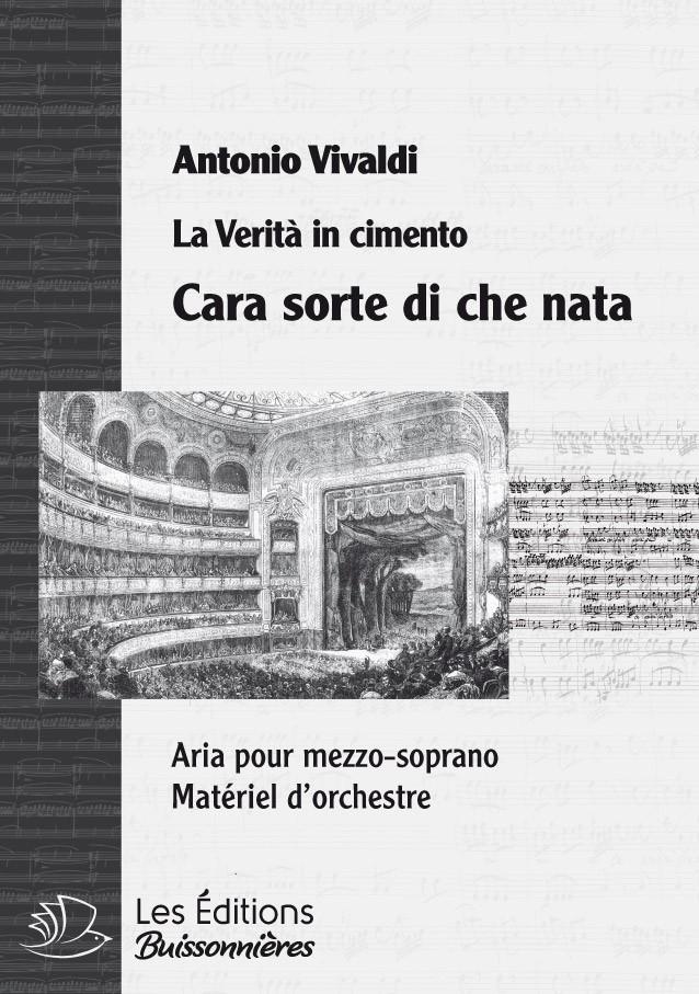 Vivaldi : Cara sorte di chi nata (La Verità in cimento) chant & orchestre
