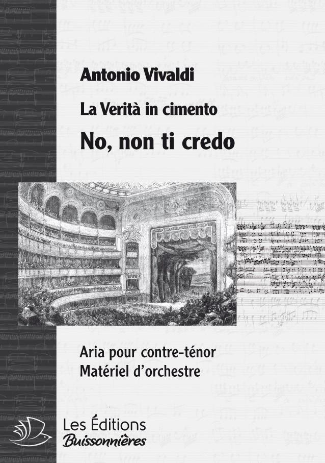 Vivaldi : No, non ti credo (La Vertià in cimento), conducteur & matériel d'orchestre