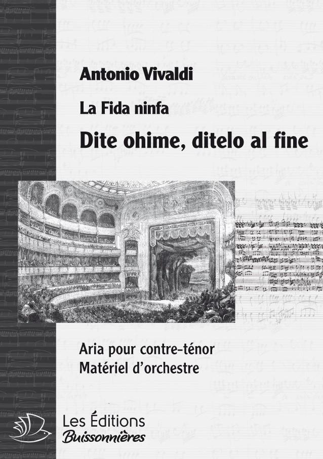 Vivaldi : Dite ohime, ditelo al fine (La Fida Ninfa), conducteur & matériel d'orchestre
