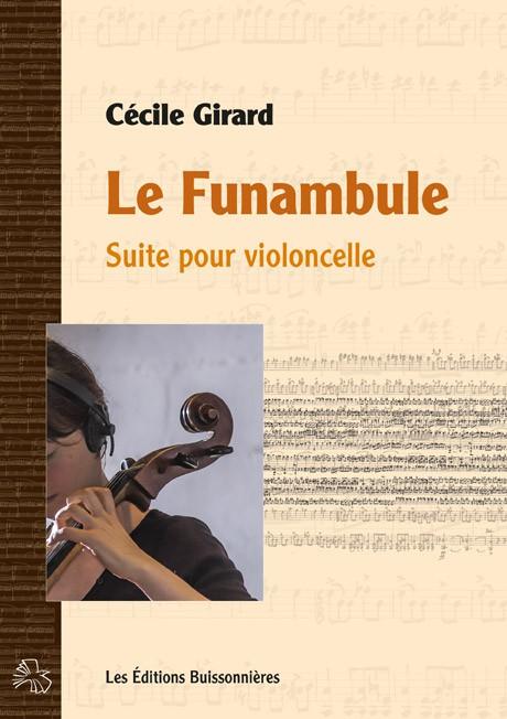 Cécile Girard : Le Funambule, suite pour violoncelle
