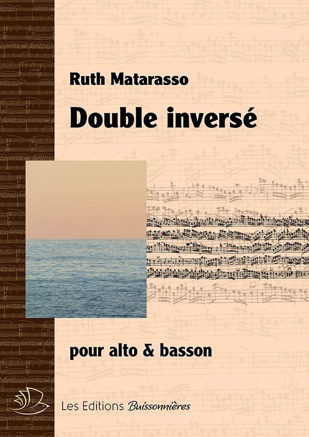 Double inversé, pour alto & basson de Ruth Matarasso