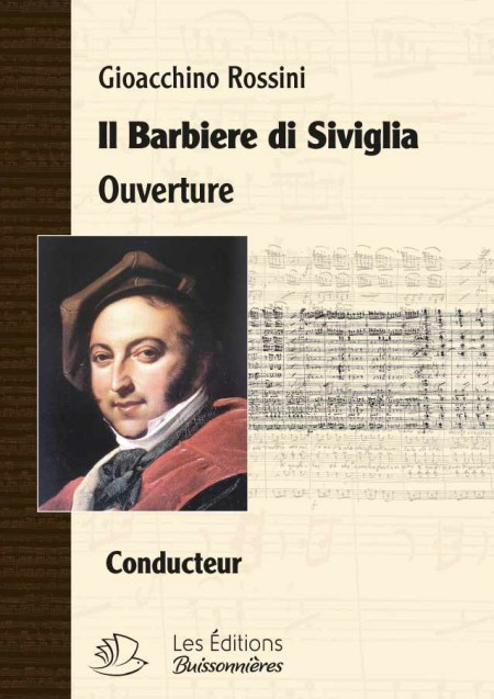 ROSSINI, Le Barbier de Séville : Sinfonia (ouverture)