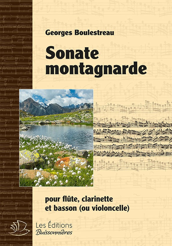 Sonate montagnarde pour flûte, clarinette & violoncelle ou basson (Georges Boulestreau)