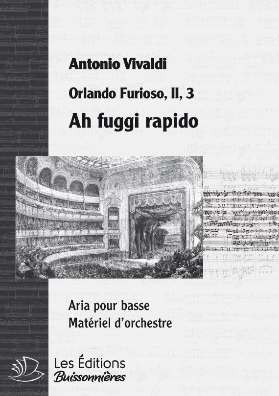 Vivaldi : Ah fuggi rapido (Orlando Furioso), chant et orchestre