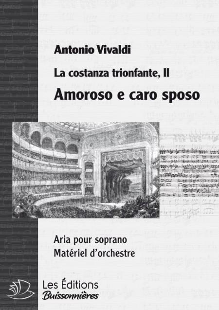 Vivaldi : Amoroso e caro sposo (La Costanza trionfante), chant et orchestre