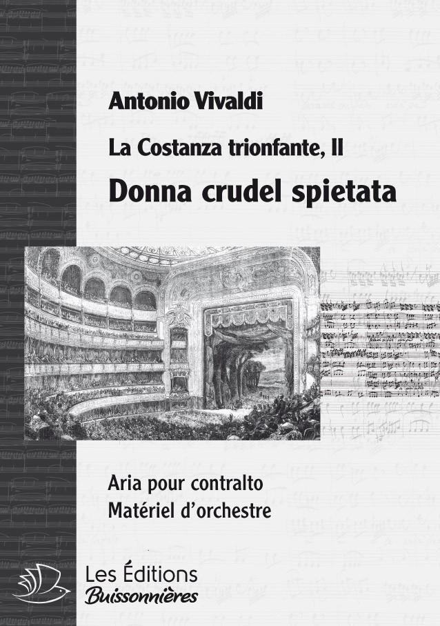 Vivaldi : Donna crudele spietata (La Costanza trionfante), chant et orchestre