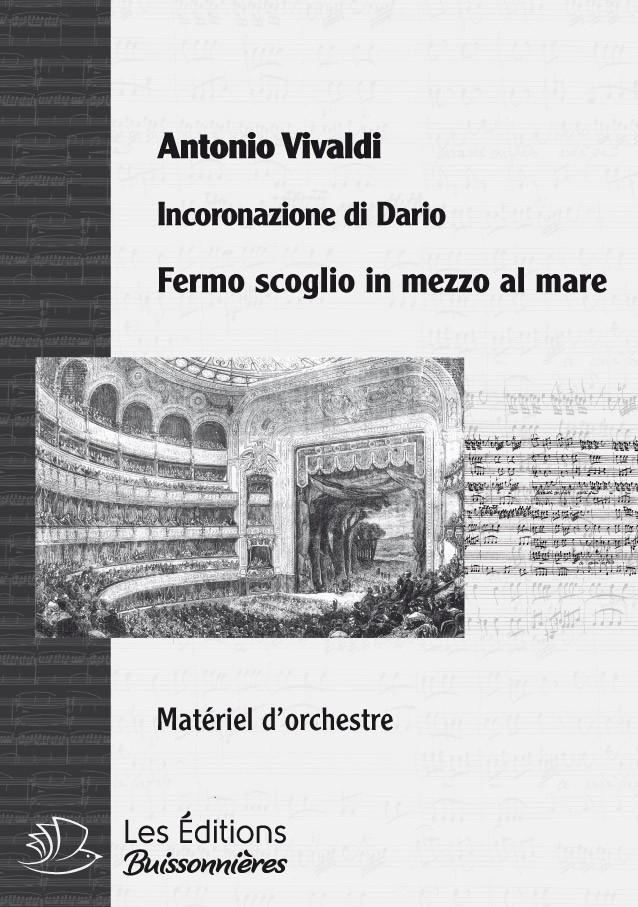 Vivaldi : Fermo scoglio in mezzo al mare (Incoronazione di Dario), chant et orchestre