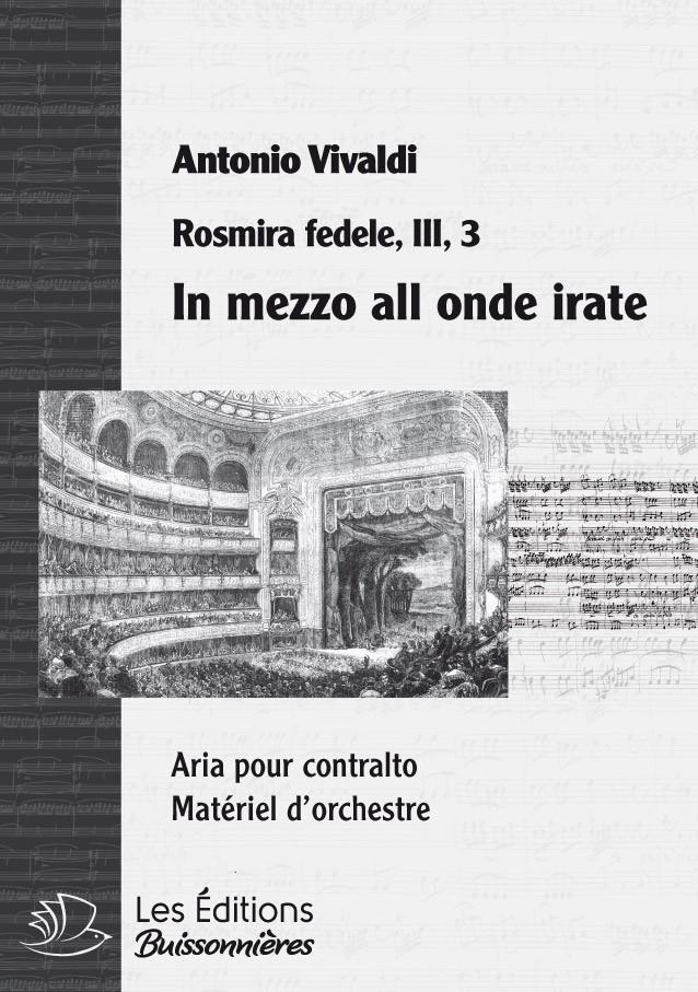 Vivaldi : In mezzo all'onde irate  (Rosmira fedele), chant et orchestre