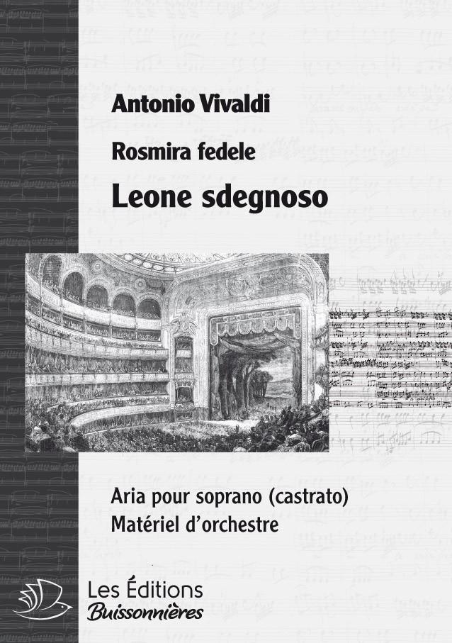 Vivaldi : Leone sdegnoso  (Rosmira fedele), chant et orchestre