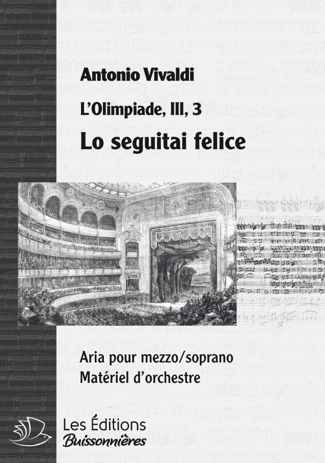 Vivaldi : Lo seguitai felice (Olimpiade), chant et orchestre