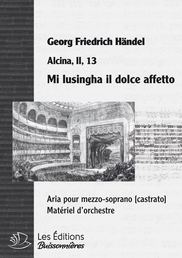 Handel : Mi lusingha il dolce affetto (Alcina), chant & orchestre