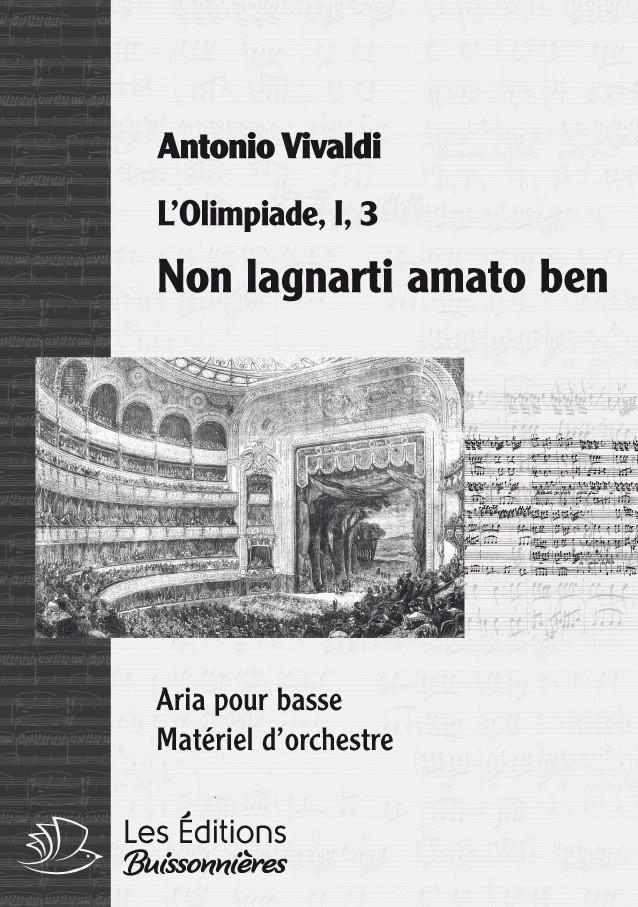 Vivaldi : Non lagnarti amato ben  (Olimpiade), chant et orchestre