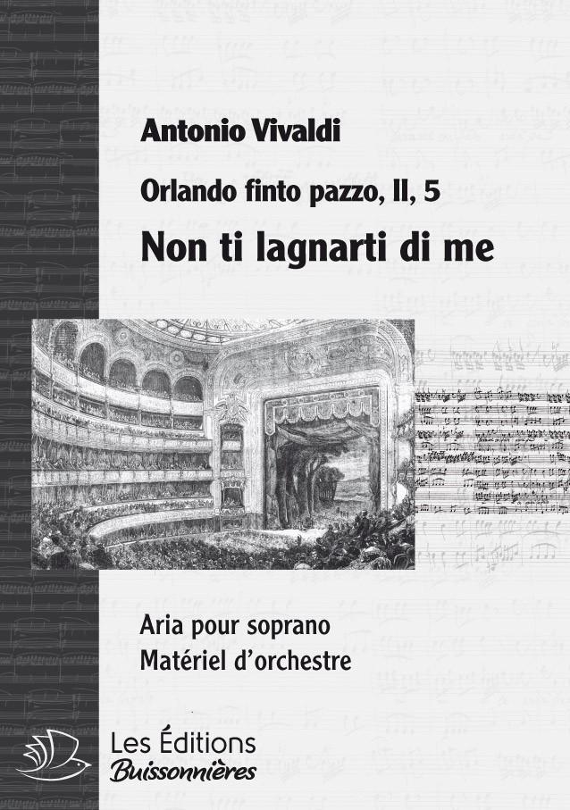 Vivaldi : Non ti lagnarti di me (Orlando finto pazzo), chant & orchestre