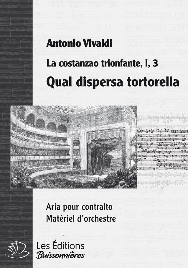 Vivaldi : Qual dispersa tortorella (La Costanza trionfante), chant et orchestre