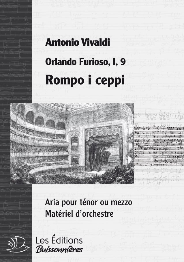 Vivaldi : Rompo i ceppi (Orlando furioso), chant & orchestre