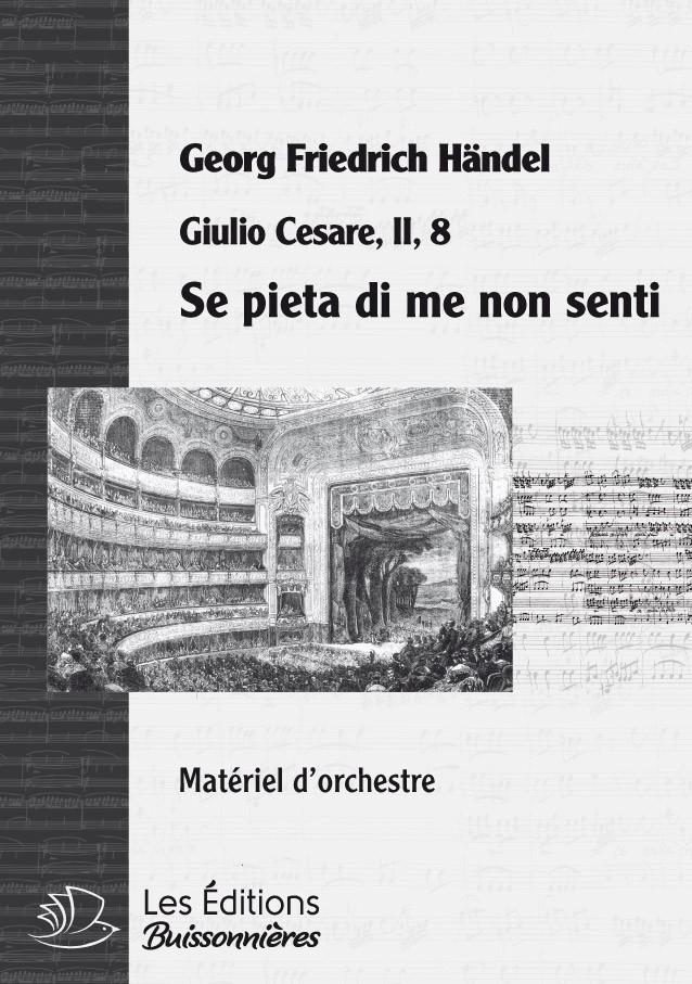 Händel : Se pieta di me non senti (Giulio Cesare), chant & orchestre