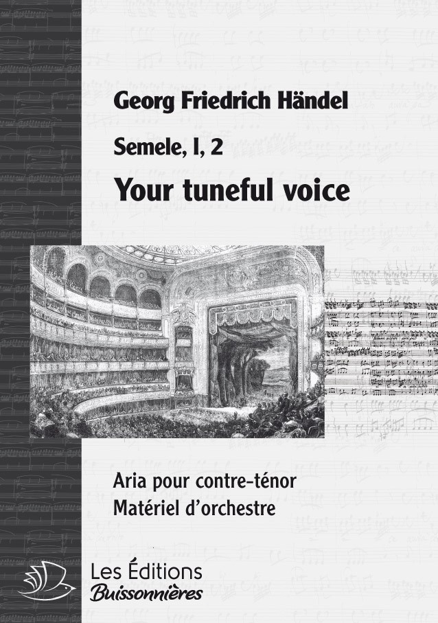 Händel : Your tuneful voice (Semele), chant & orchestre
