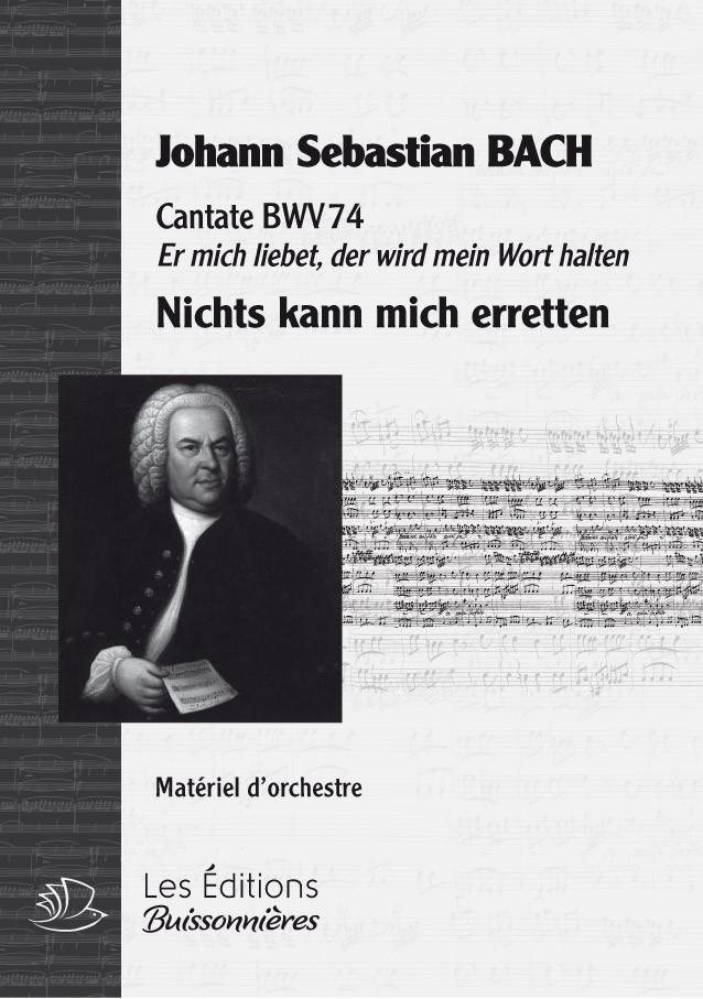BACH : Nichts kann mir erretten, chant & orchestre