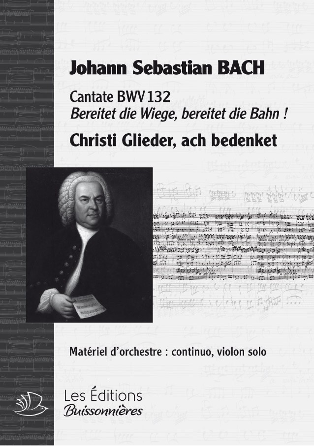 BACH : Christi Glieder, ach bedenket (BWV132), chant & orchestre