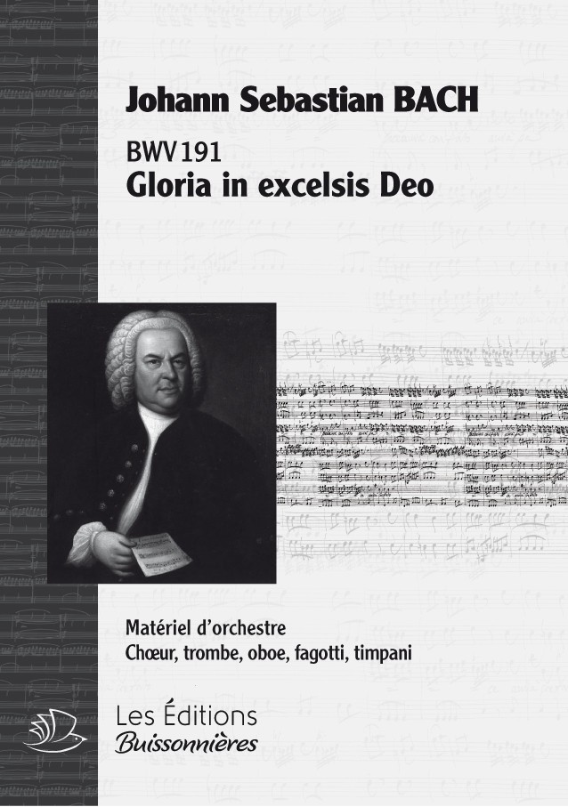BACH : Gloria in excelsis Deo (BWV191), Choral & orchestre