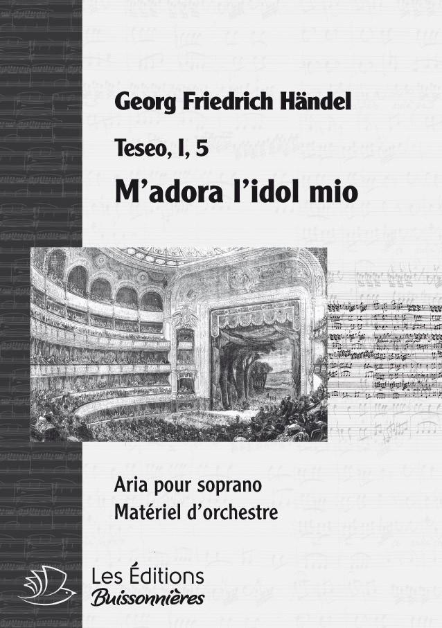 Handel : M'adorar l'idol mio (Teseo), chant et orchestre