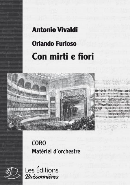 Vivaldi : Con mirti e fiori - CORO (Orlando furioso), chant & orchestre