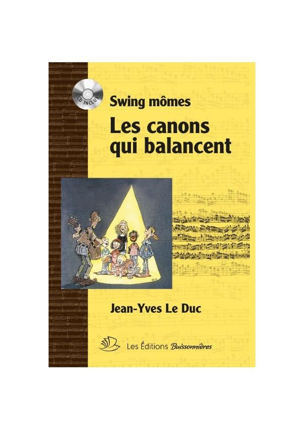 Swing Mômes, Les canons qui balancent : Partition & CD