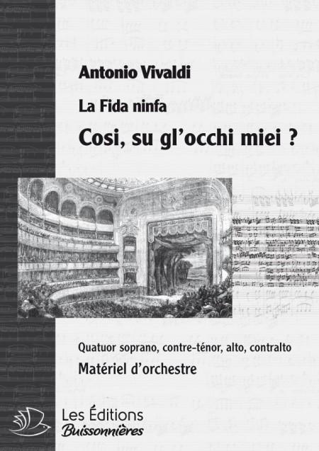 Vivaldi : QUATUOR - Cosi, su l'occhi miei ?  (La fida ninfa), chant & orchestre