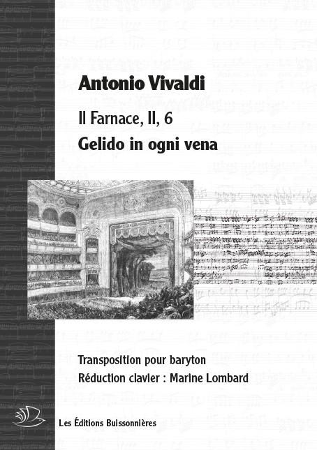 Vivaldi : Gelido in ogni vena (Farnace), réduction clavier - transposition pour baryton