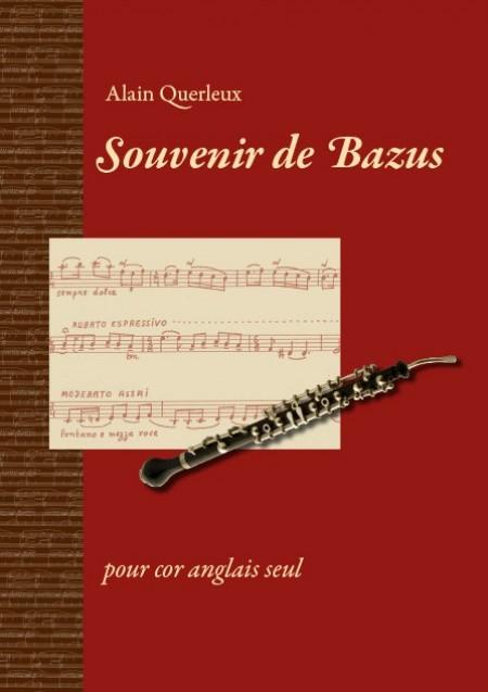 Souvenir de Bazus, Alain Querleux, pour cor anglais