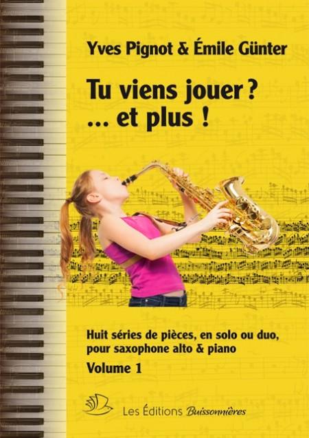 Tu viens jouer ? et plus !  saxophone et piano