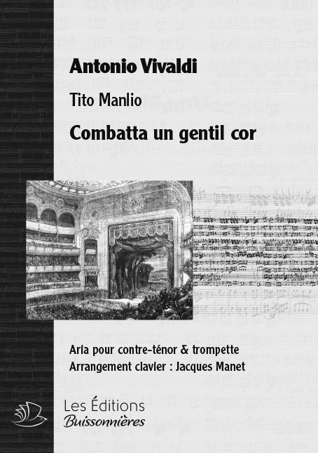 VIVALDI : Combatta un gentil cor, chant & clavier & trompette