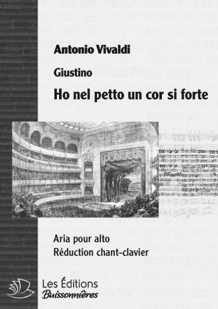 Vivaldi : Ho nel petto un cor si forte (Giustino), réduction chant et clavier