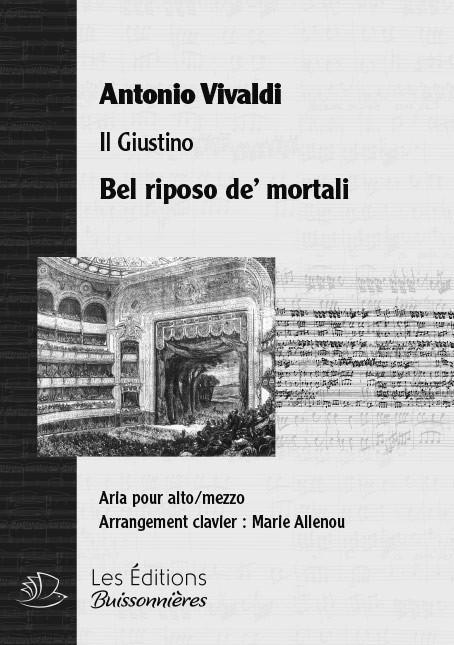 Vivaldi : Bel riposo de' mortali (Giustino), chant et clavier