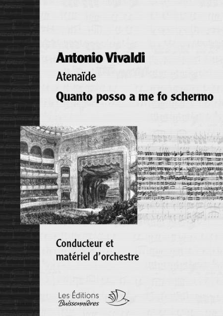 Vivaldi : Quanto posso a me fo schermo, chant et orchestre